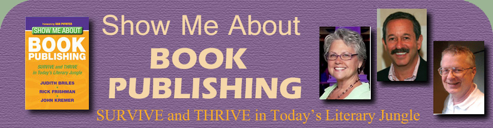 Show Me About Book Publishing, SURVIVE and THRIVE in Today's Literary Jungle